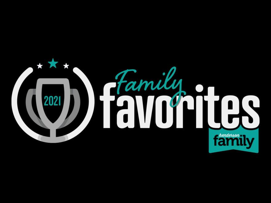 Henderson Family Favorites 2021